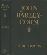 John Barleycorn . . . Illustrated by H.T. Dunn