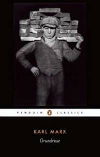 image of Grundrisse: Foundations of the Critique of Political Economy (Penguin Classics)