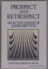 PROSPECT AND RETROSPECT : Selected Essays of James Britton