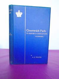 GREENWICH PARK Its History and Associations