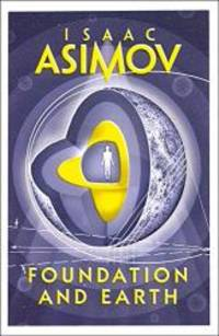 Foundation and Earth by ISAAC ASIMOV - Paperback - 2016-02-03 - from Books Express and Biblio.com