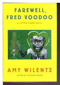 FAREWELL, FRED VOODOO: A Letter from Haiti.