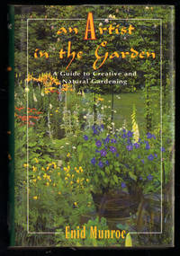image of An Artist in the Garden: A Guide to Creative and Natural Gardening