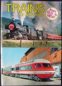 Trains of Australia from Old to New!