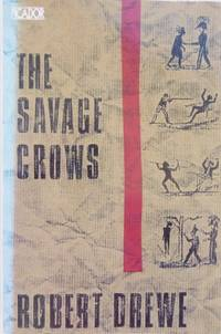The Savage Crows.