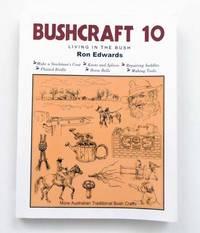 Bushcraft 10 Living in the Bush
