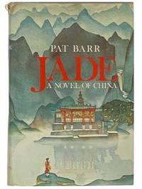 Jade: A Novel of China