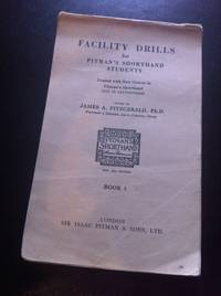 FACILITY DRILLS FOR PITMAN'S SHORTHAND STUDENTS - Book 1