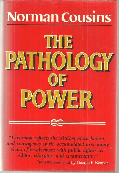 PATHOLOGY OF POWER, Cousins, Norman