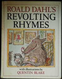 Roald Dahl's Revolting Rhymes by Dahl Roald - First Edition - 1982 - from Mammy Bears Books (SKU: mbb005316)