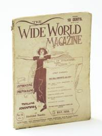 The Wide World Magazine - An Illustrated Monthly, May 1899, Vol. 3, No. 13 - Klondike Mission / Heroes of Niagara / Martyrs of Ku-Cheng