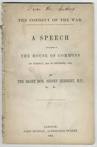 Conduct of the war. A speech delivered to the House of Commons on Tuesday, 12th of December, 1854.