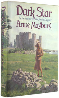 Dark Star by  Anne Maybury - 1st Edition, so stated - 1977 - from The Bookworm and Biblio.com