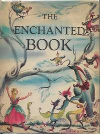 The Enchanted Book by Alice Dalgliesh (Stories Selected by); Concetta Cacciola