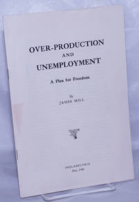 image of Over-production and unemployment: a plea for freedom