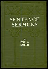 Sentence Sermons: Five Hundred Seven-fold Illustrations of Philosophy and Humor