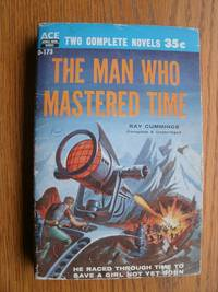 The Man Who Mastered Time / Overlords From Space by  Joseph E  Ray / Kelleam - Paperback - First edition first printing - 1956 - from Scene of the Crime Books, IOBA (SKU: biblio9768)
