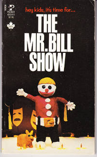 The Mr. Bill Show by  Walter Williams - Paperback - 1st Printing - 1980 - from John Thompson and Biblio.com