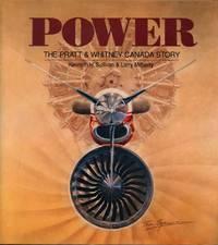 Power: The Pratt & Whitney Canada Story