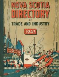 Nova Scotia Directory of Trade and Industry 1947