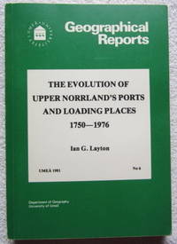 The Evolution of Upper Norrland's Ports and Loading Places 1750 - 1976