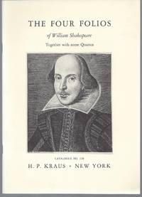 Catalogue 138: The Four Folios of William Shakespeare, Together with some Quartos.