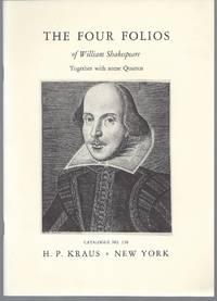 image of Catalogue 138: The Four Folios of William Shakespeare, Together with some Quartos.