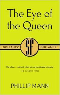 image of The Eye of the Queen (GOLLANCZ S.F.)