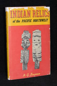 Indian Relics of the Pacific Northwest