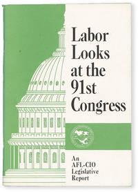 image of Labor Looks at the 91st Congress: An AFL-CIO Legislative Report