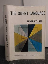 THE SILENT LANGUAGE [SIGNED] by  Edward T Hall - Signed First Edition - 1959 - from Second Story Books (SKU: 1300055)