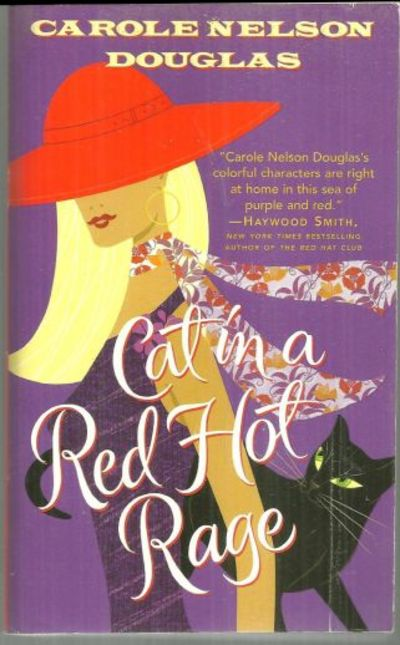 CAT IN A RED HOT RAGE A Midnight Louie Mystery, Douglas, Carole Nelson