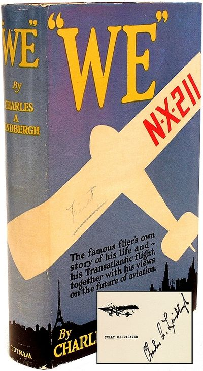 NY: G.P. Putnam's Sons, 1927, 1927. SIGNED FIRST EDITION. 1 vol., signed by Lindbergh on the title-p...