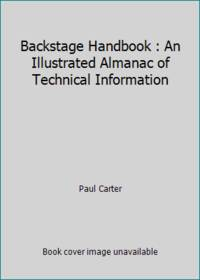Backstage Handbook : An Illustrated Almanac of Technical Information