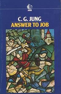 image of Answer to Job: Researches into the Relation Between Psychology and Religion (Routledge Classics)
