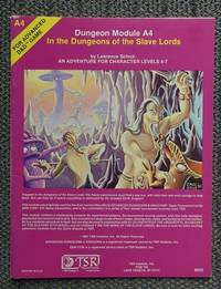 image of IN THE DUNGEONS OF THE SLAVE LORDS.  DUNGEON MODULE A4.  AN ADVENTURE FOR CHARACTER LEVELS 4-7.  ADVANCED DUNGEONS & DRAGONS.