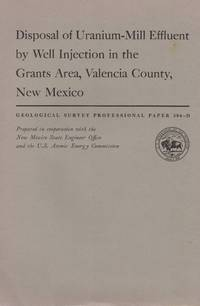 Disposal of uranium-mill effluent by well injection in the Grants area, Valencia County, New Mexico