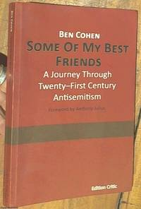 image of Some Of My Best Friends; A Journey Through Twenty-First Century Antisemitism