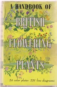 A Handbook of British Flowering Plants