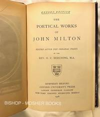 THE POETICAL WORKS OF JOHN MILTON Edited after the Original Texts
