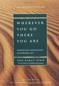 Wherever You Go, There You are