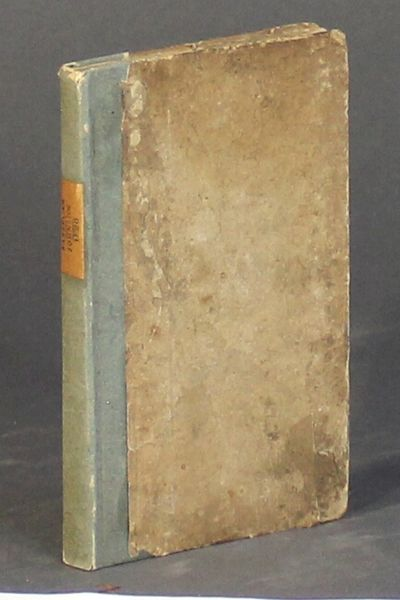 Boston: T. Bedlington, 1826. 12mo, pp. 124; original paper-covered boards neatly rebacked, paper lab...