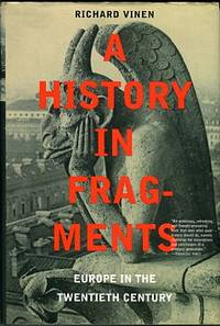 image of A History In Fragments: Europe In The Twentieth Century
