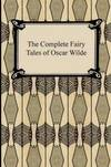 image of The Complete Fairy Tales of Oscar Wilde