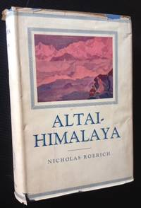 Altai-Himalaya: A Travel Diary (in Dustjacket)