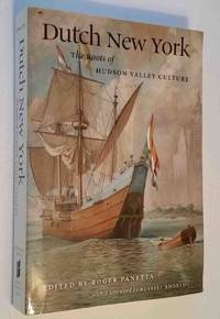image of Dutch New York: The Roots of Hudson Valley Culture
