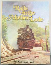Rails in the Mother Lode