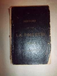 History of the La Follette Family in America
