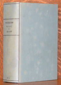 image of MODERN MUSIC - A QUARTERLY REVIEW - VOLUMES XIX, XX, & XXI [12 ISSUES BOUND IN ONE 1941 -  1944]