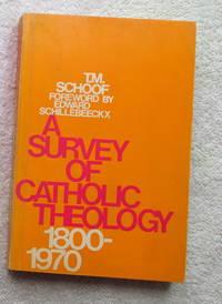 A Survey of Catholic Theology 1800 - 1970